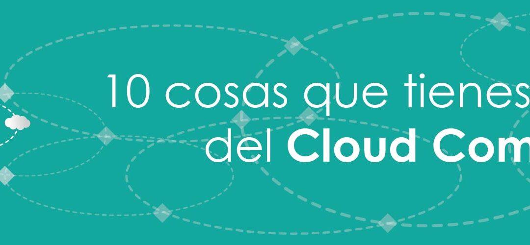 10 cosas que tienes que saber del Cloud Computing