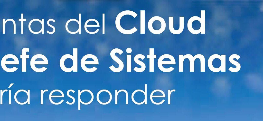 5 preguntas sobre la nube que todo Jefe de Sistemas necesita saber responder