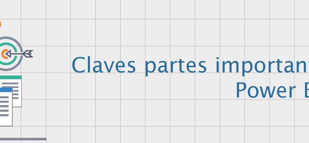 Claves partes importantes para conocer Power BI