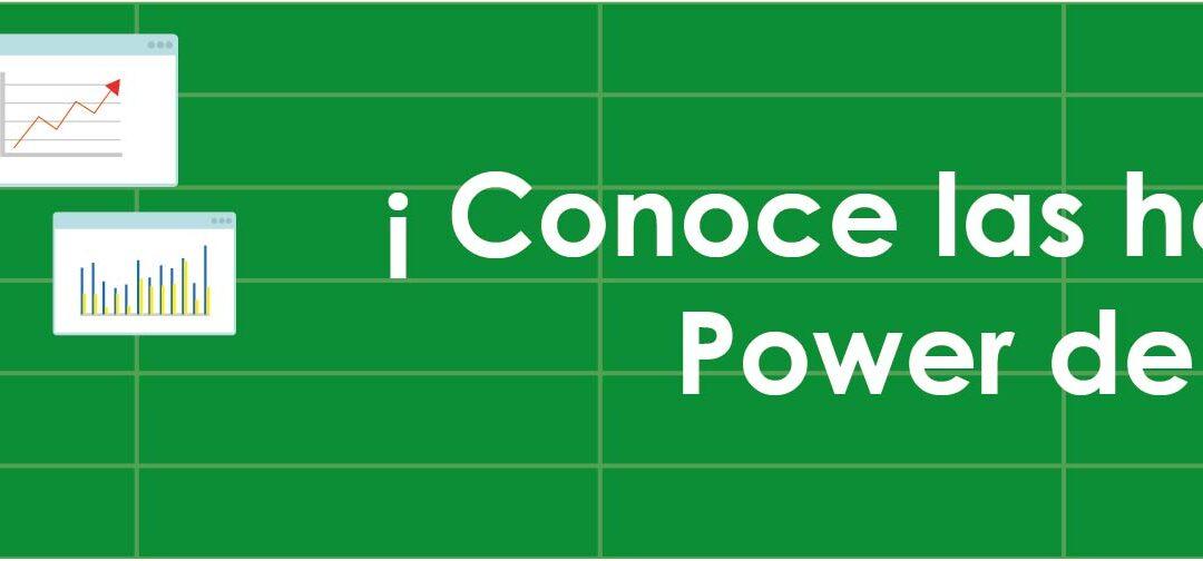 ¡Conoce las herramientas Power de Excel!