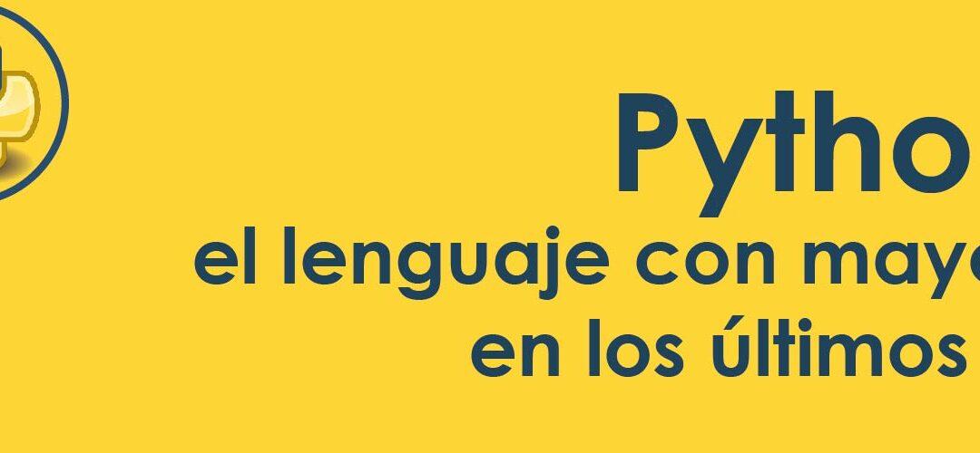Python, el lenguaje con mayor crecimiento